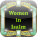 Women in Islam ( Daughter , Sister , Wife , Mother ) For iPad
